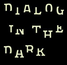 dialog in the dark