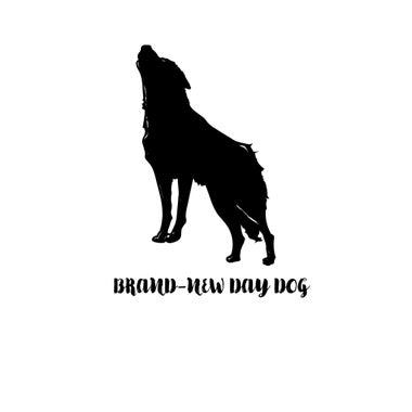 BRAND-NEW DAY DOG